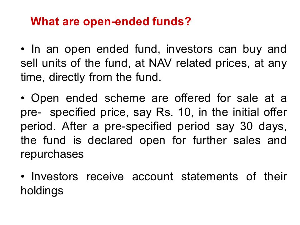 What are open-ended funds