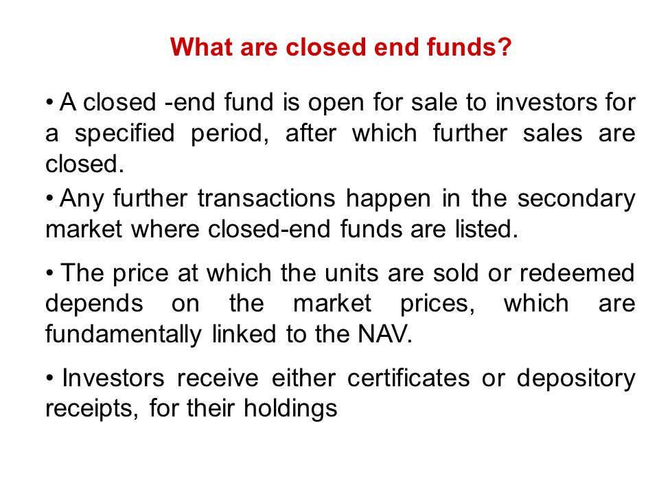 What are closed end funds