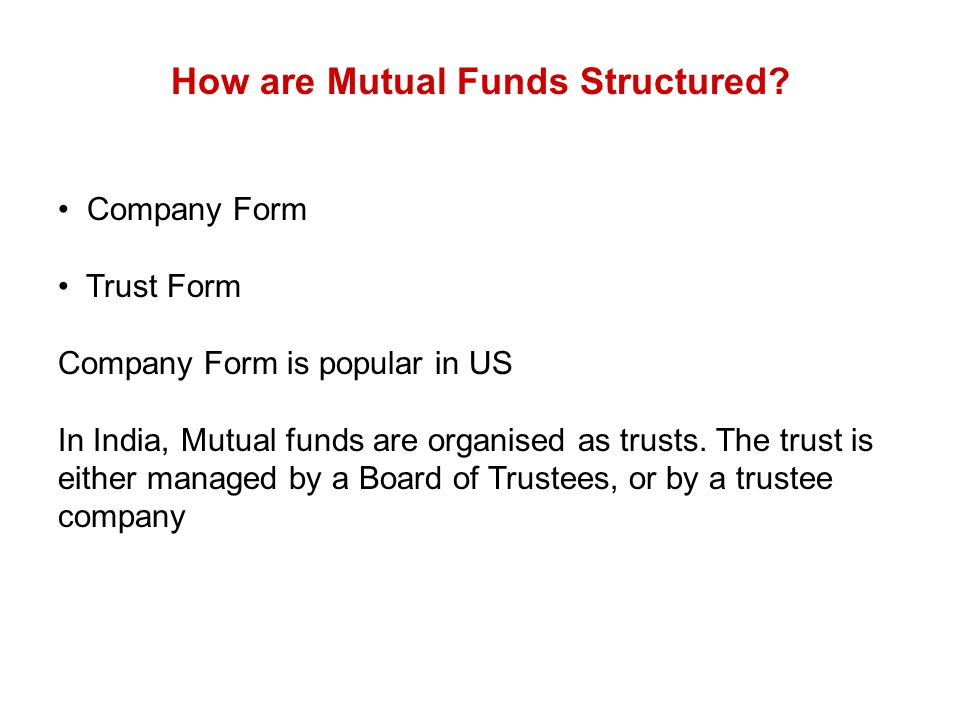 How are Mutual Funds Structured