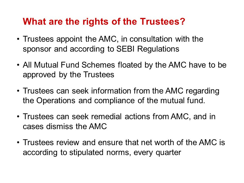 What are the rights of the Trustees