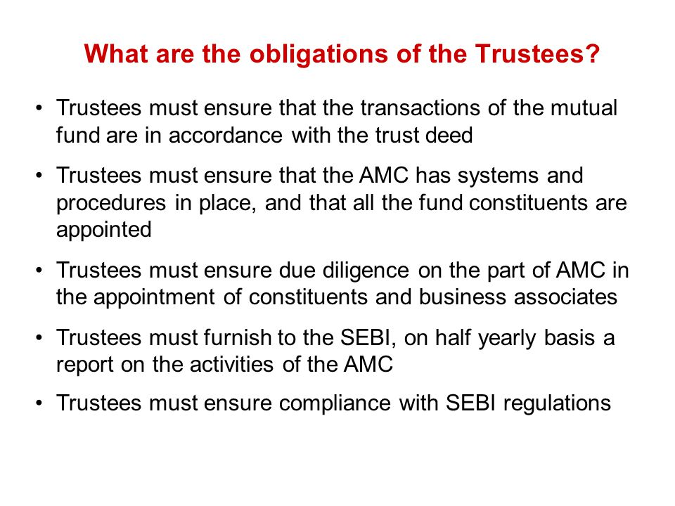 What are the obligations of the Trustees