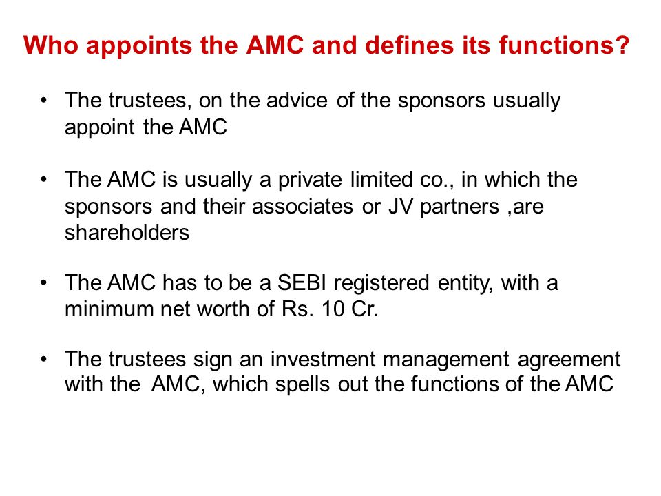 Who appoints the AMC and defines its functions