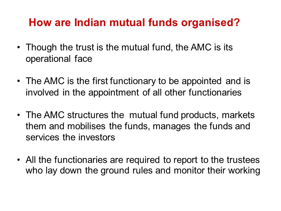 How are Indian mutual funds organised