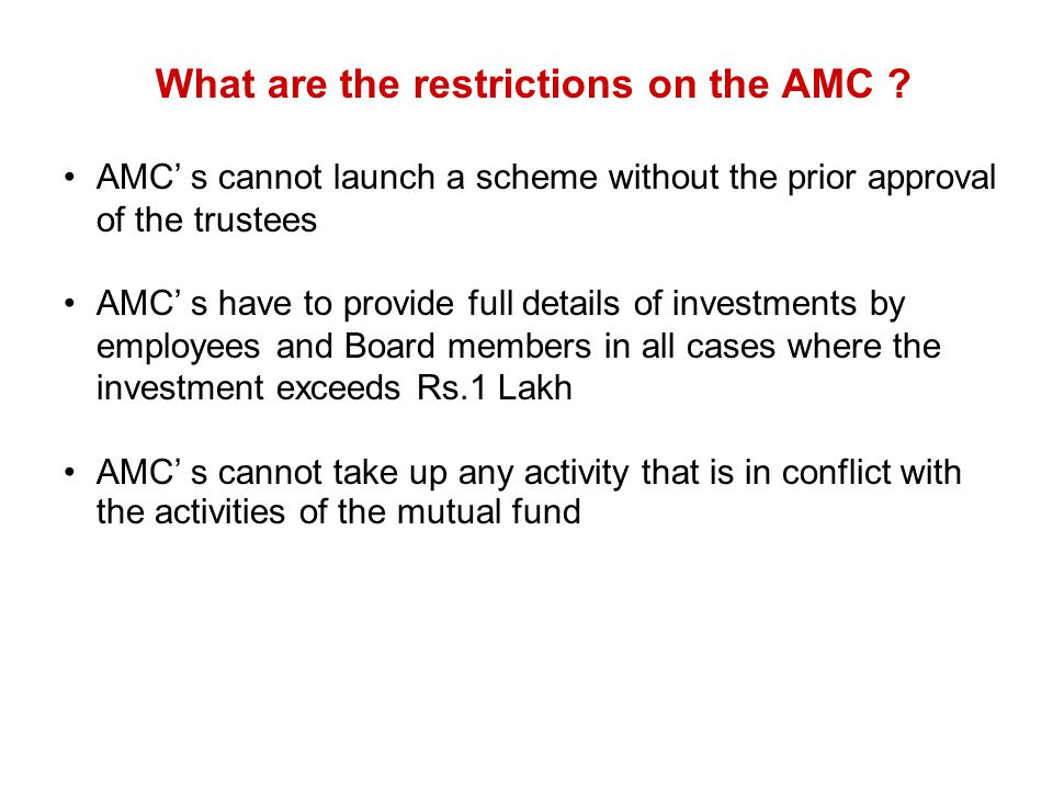What are the restrictions on the AMC