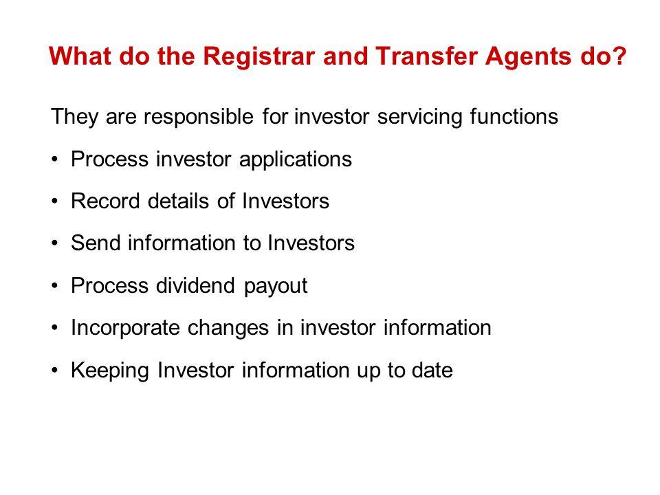 What do the Registrar and Transfer Agents do