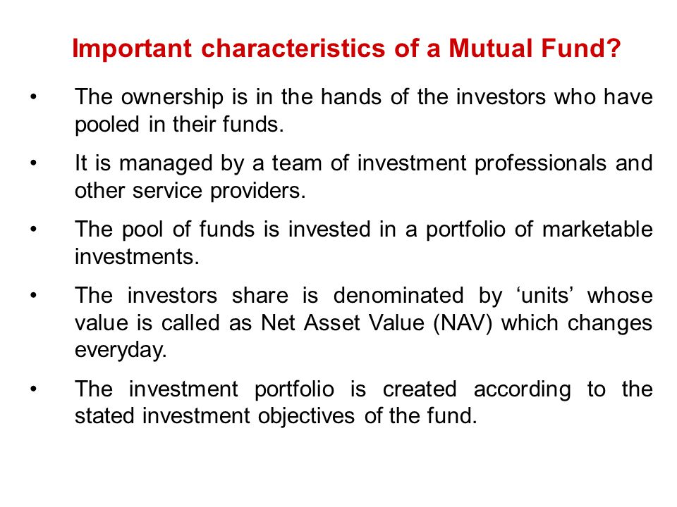 Important characteristics of a Mutual Fund