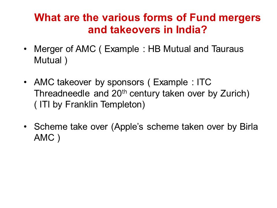 What are the various forms of Fund mergers and takeovers in India