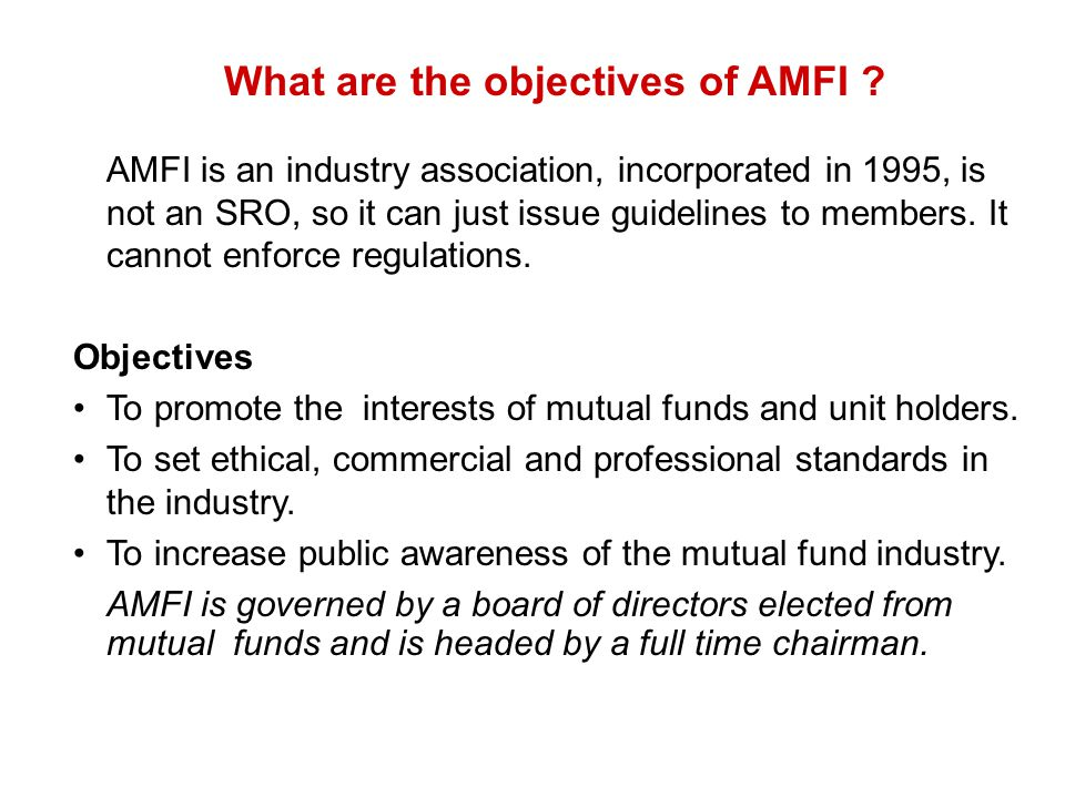 What are the objectives of AMFI