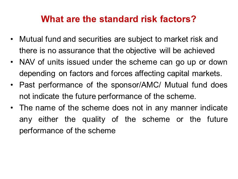 What are the standard risk factors