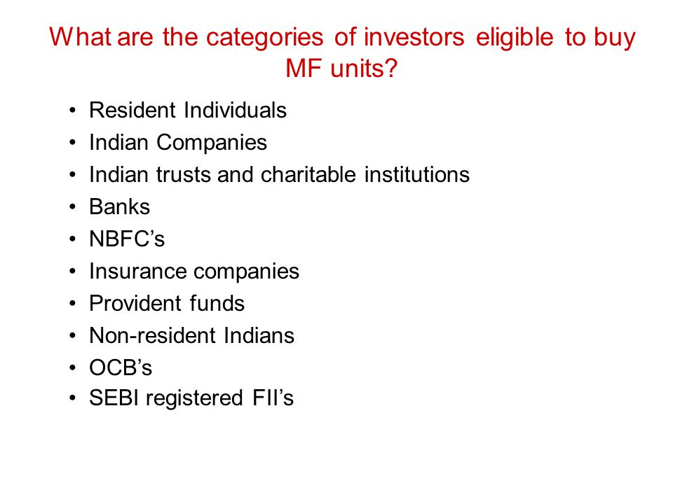 What are the categories of investors eligible to buy MF units