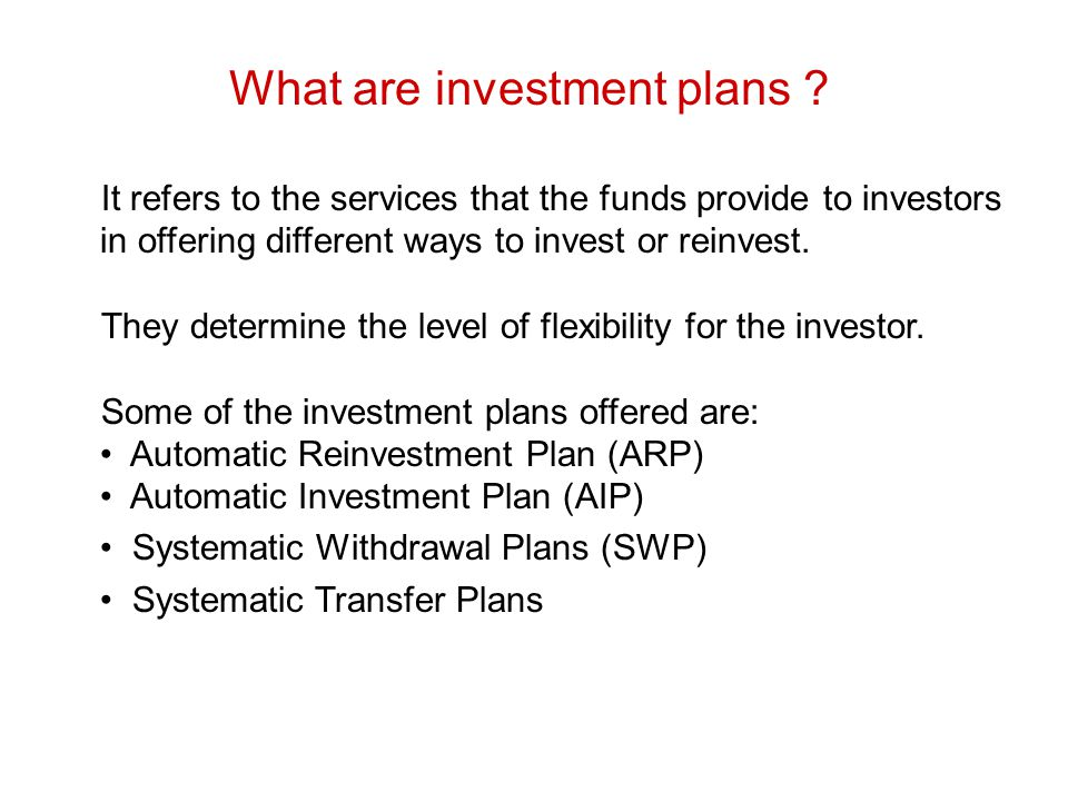 What are investment plans