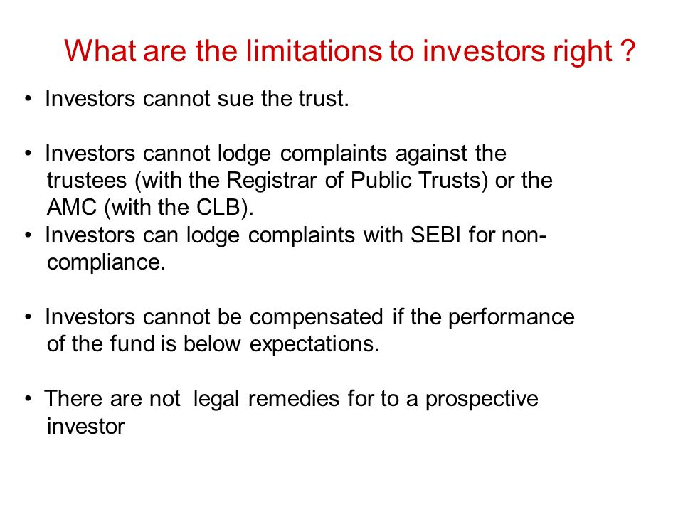 What are the limitations to investors right