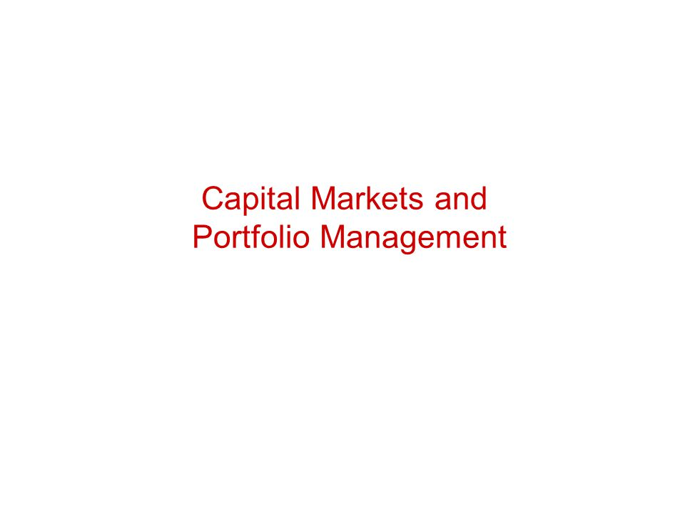Capital Markets and Portfolio Management