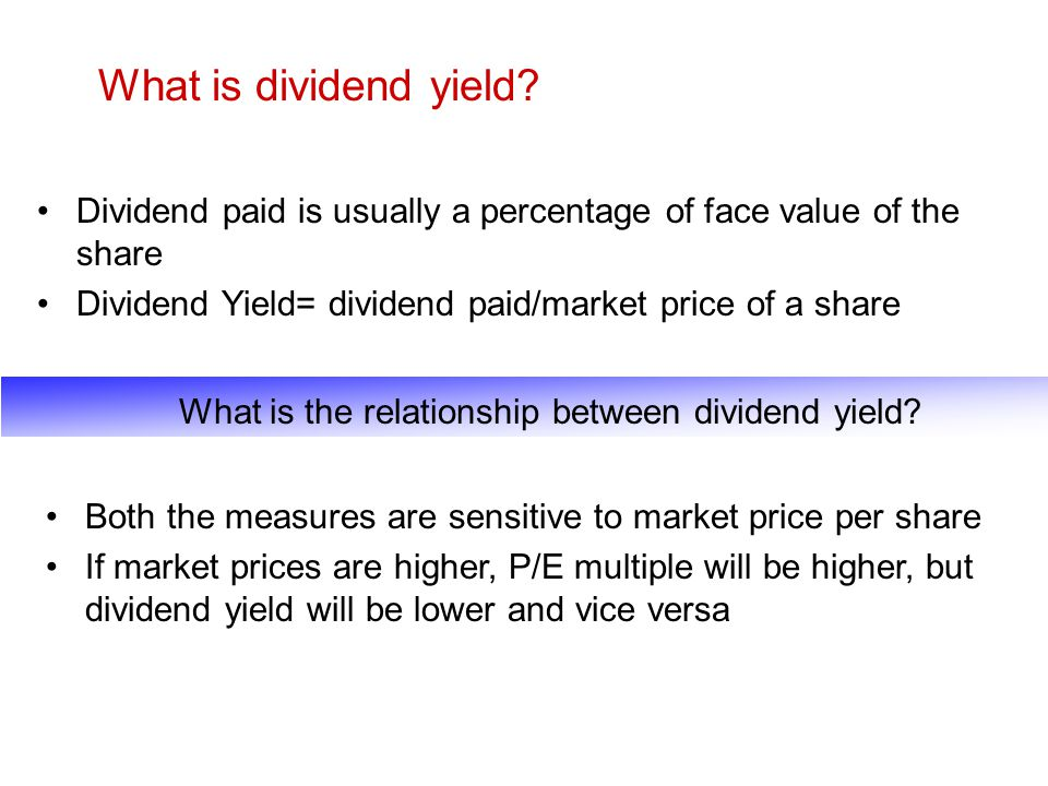 What is the relationship between dividend yield