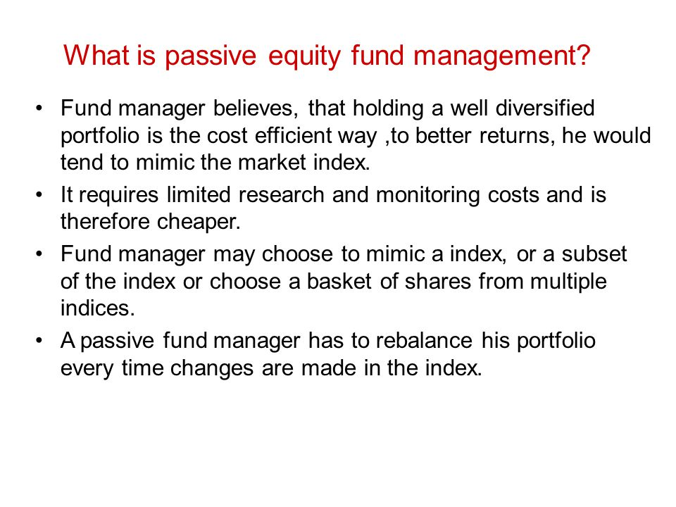 What is passive equity fund management