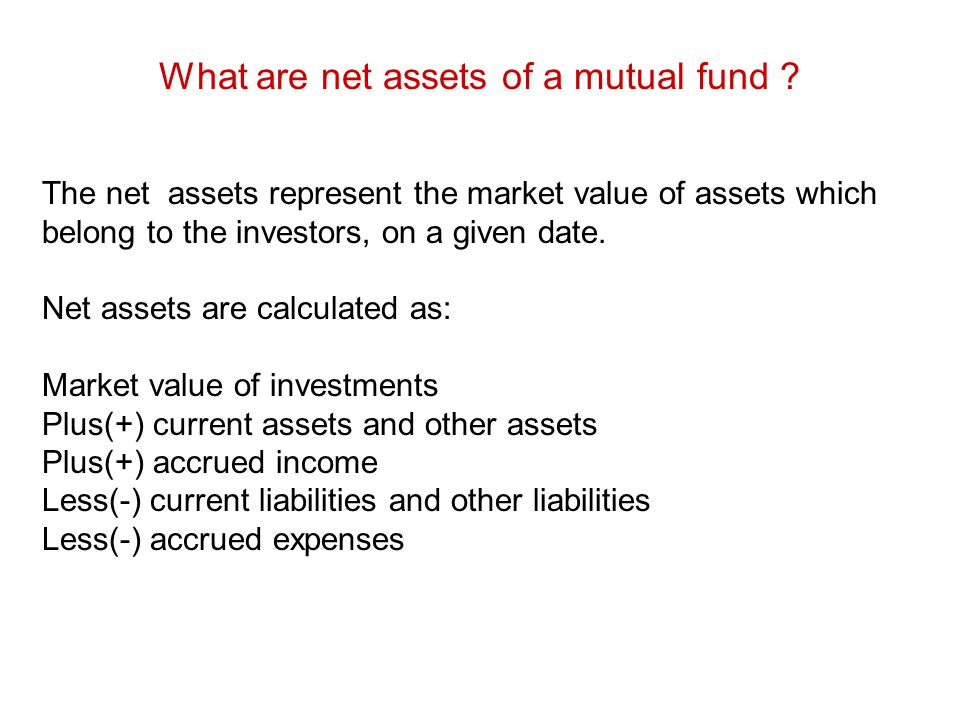 What are net assets of a mutual fund