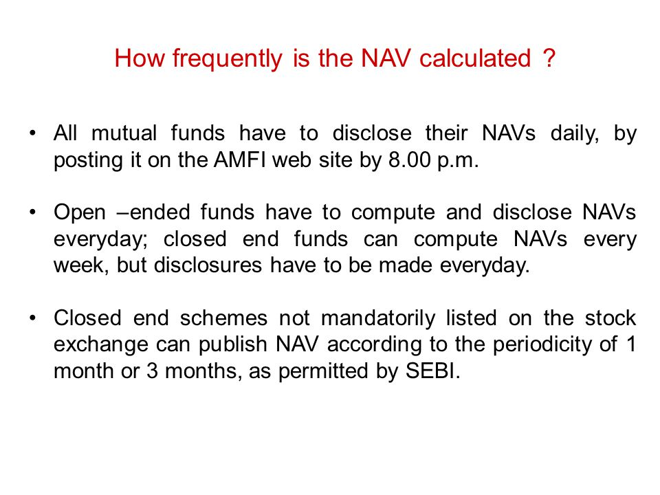 How frequently is the NAV calculated