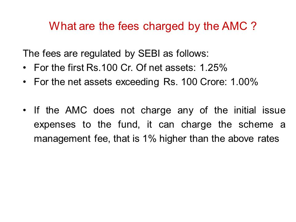 What are the fees charged by the AMC
