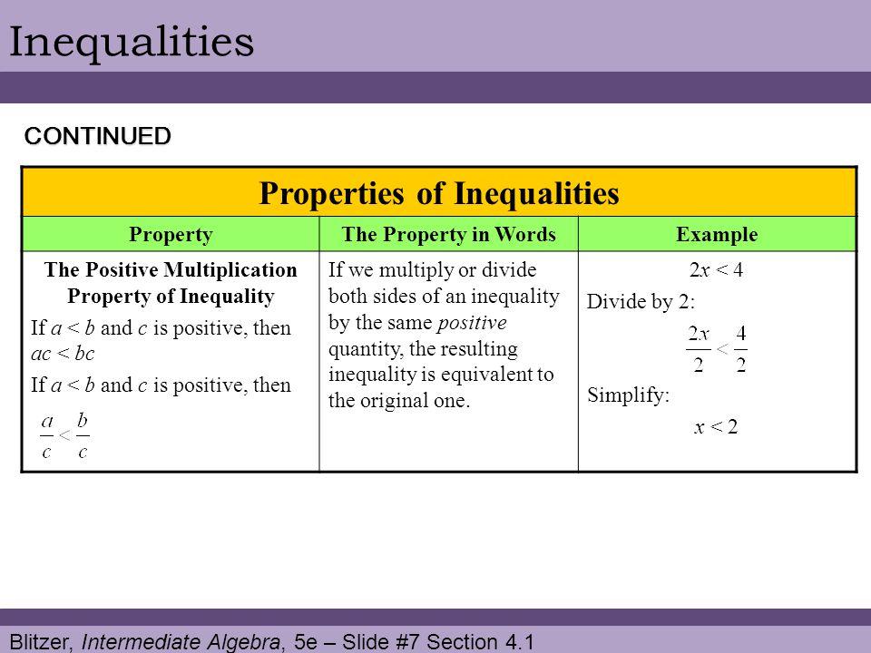 Inequalities Properties of Inequalities CONTINUED Property