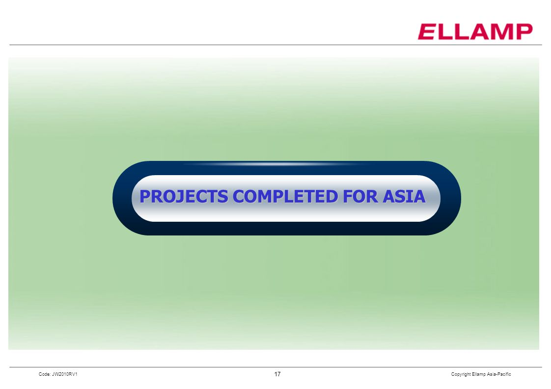 PROJECTS COMPLETED FOR ASIA