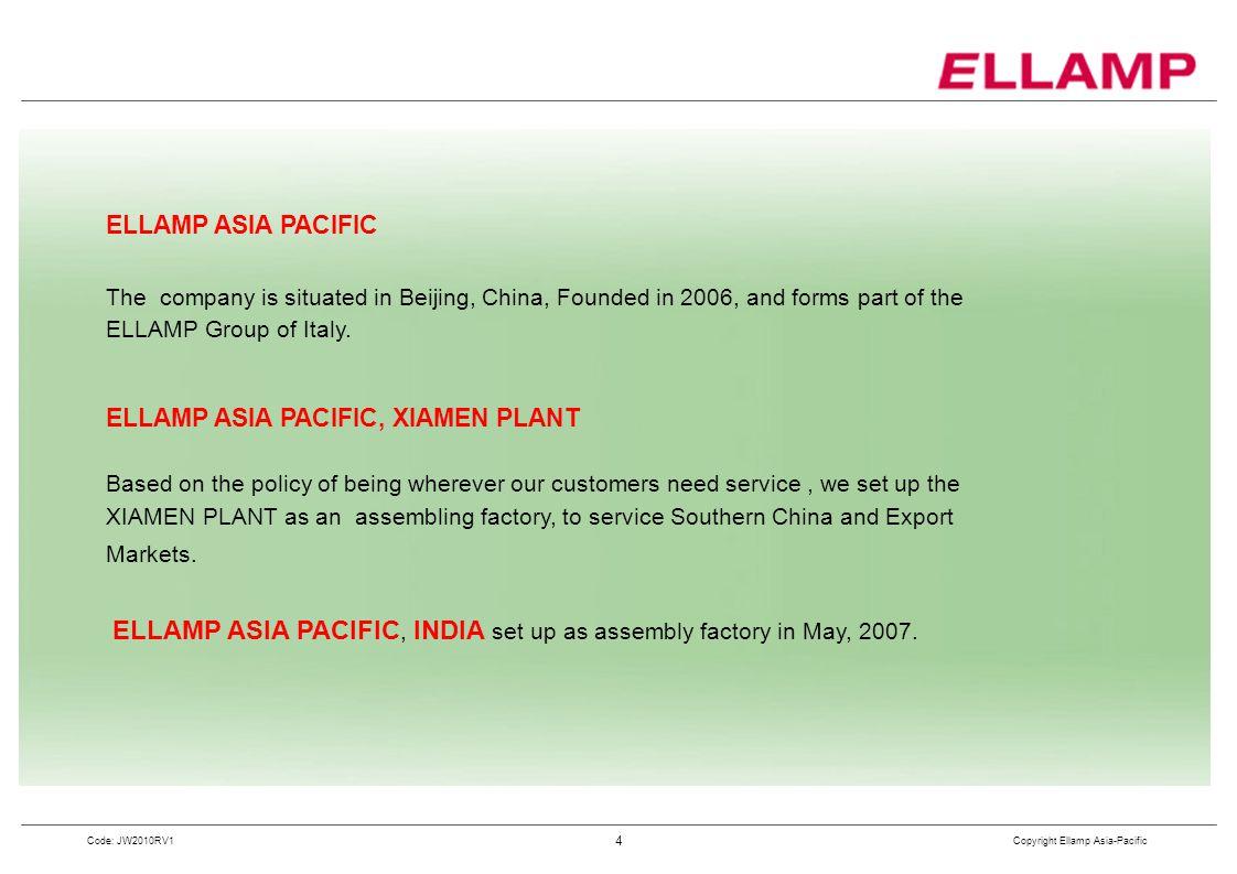 ELLAMP ASIA PACIFIC, XIAMEN PLANT