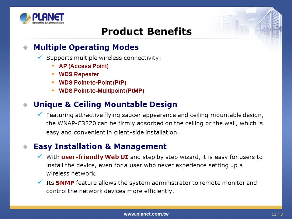 Product Benefits Multiple Operating Modes