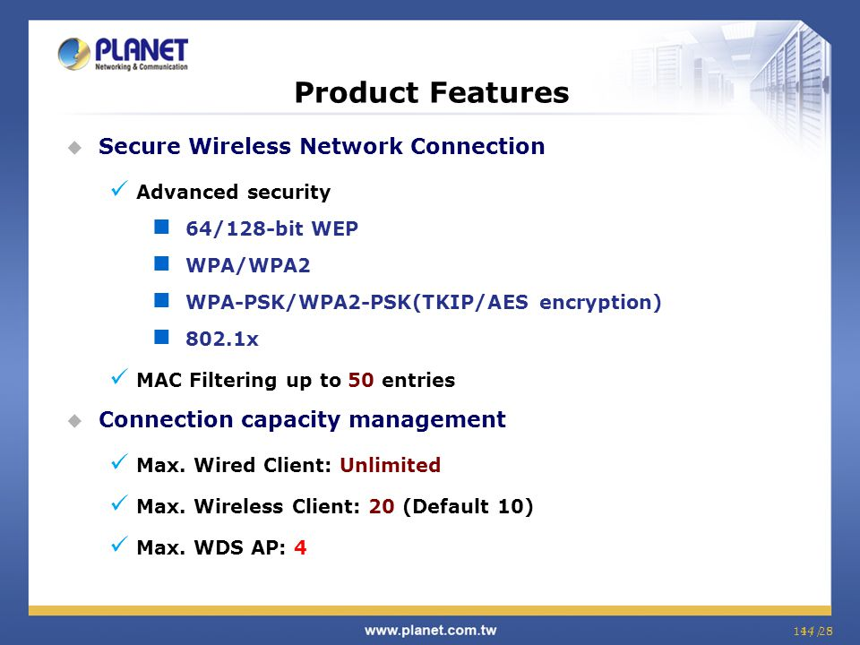 Product Features Secure Wireless Network Connection
