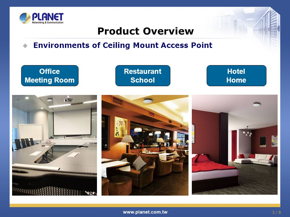 Product Overview Environments of Ceiling Mount Access Point