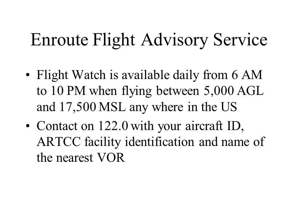 Enroute Flight Advisory Service