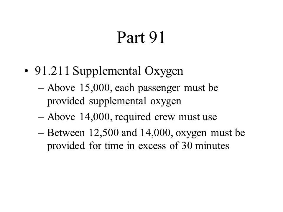 Part 91 91.211 Supplemental Oxygen