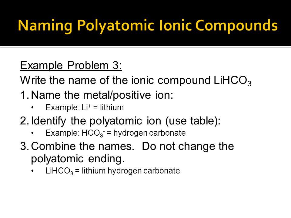 Naming Polyatomic Ionic Compounds