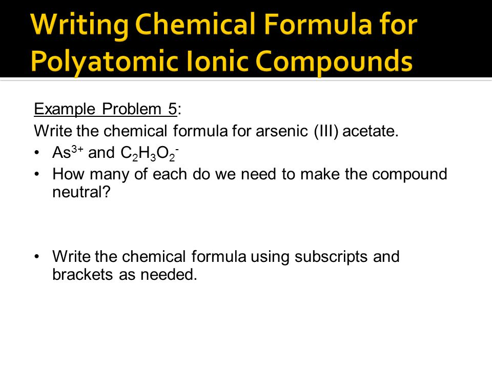 Writing Chemical Formula for Polyatomic Ionic Compounds