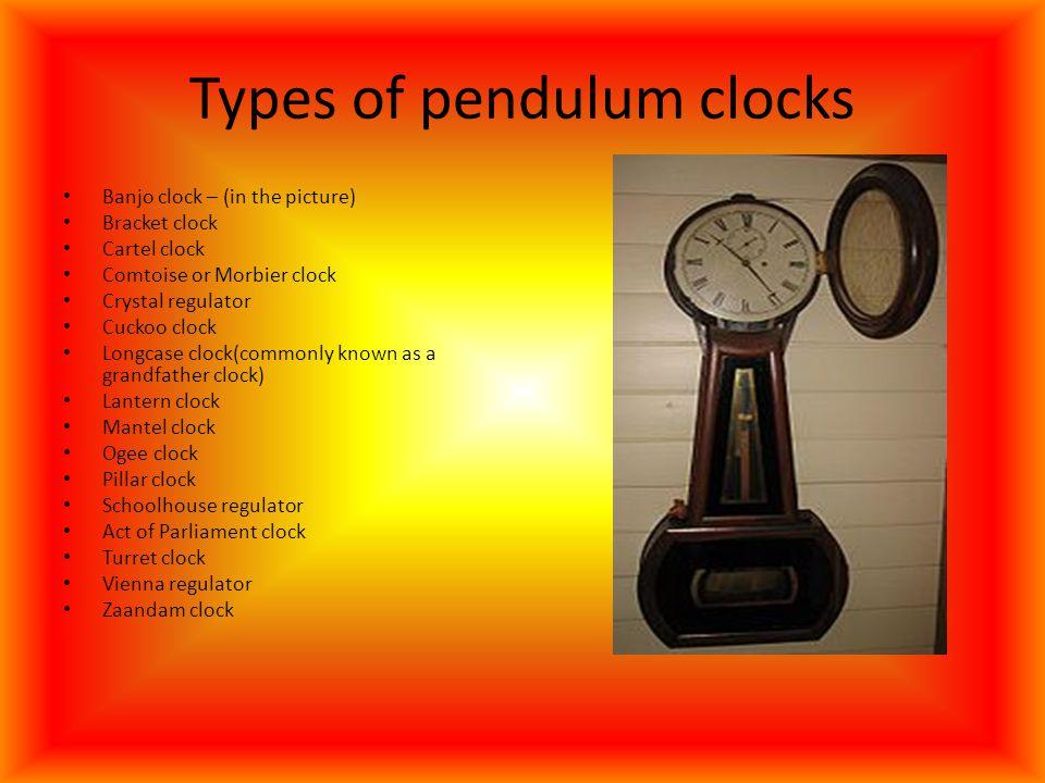 Types of pendulum clocks