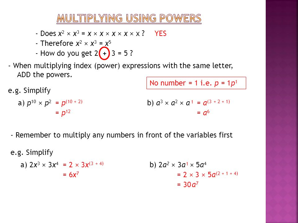 Multiplying using POwers