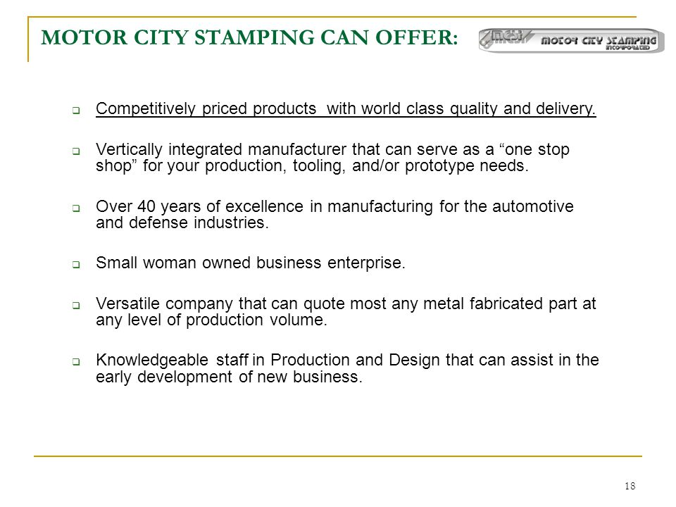 MOTOR CITY STAMPING CAN OFFER: