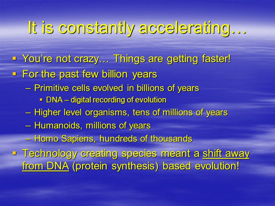 It is constantly accelerating…