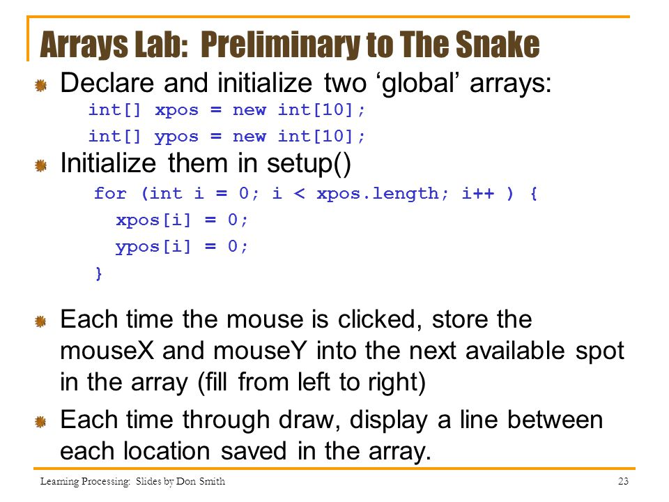 Arrays Lab: Preliminary to The Snake