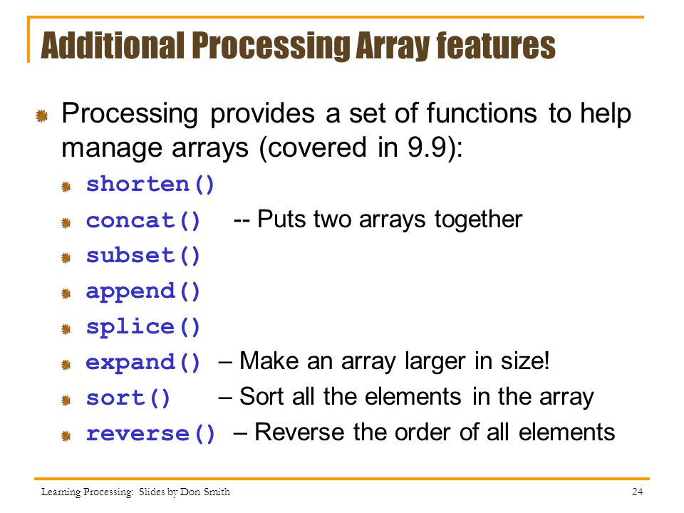 Additional Processing Array features