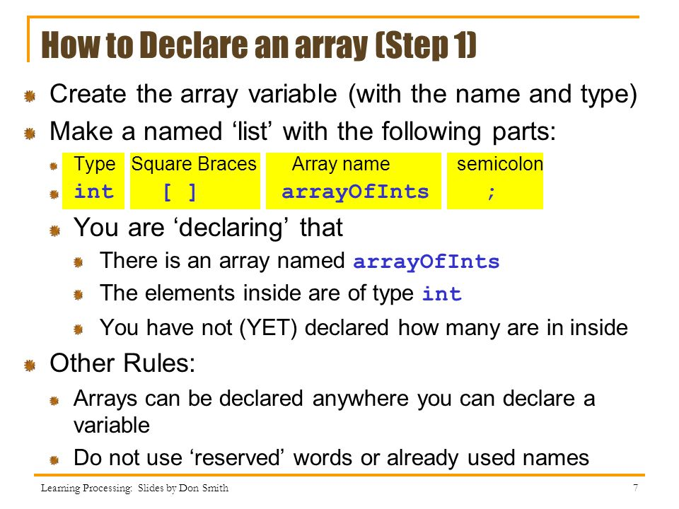 How to Declare an array (Step 1)