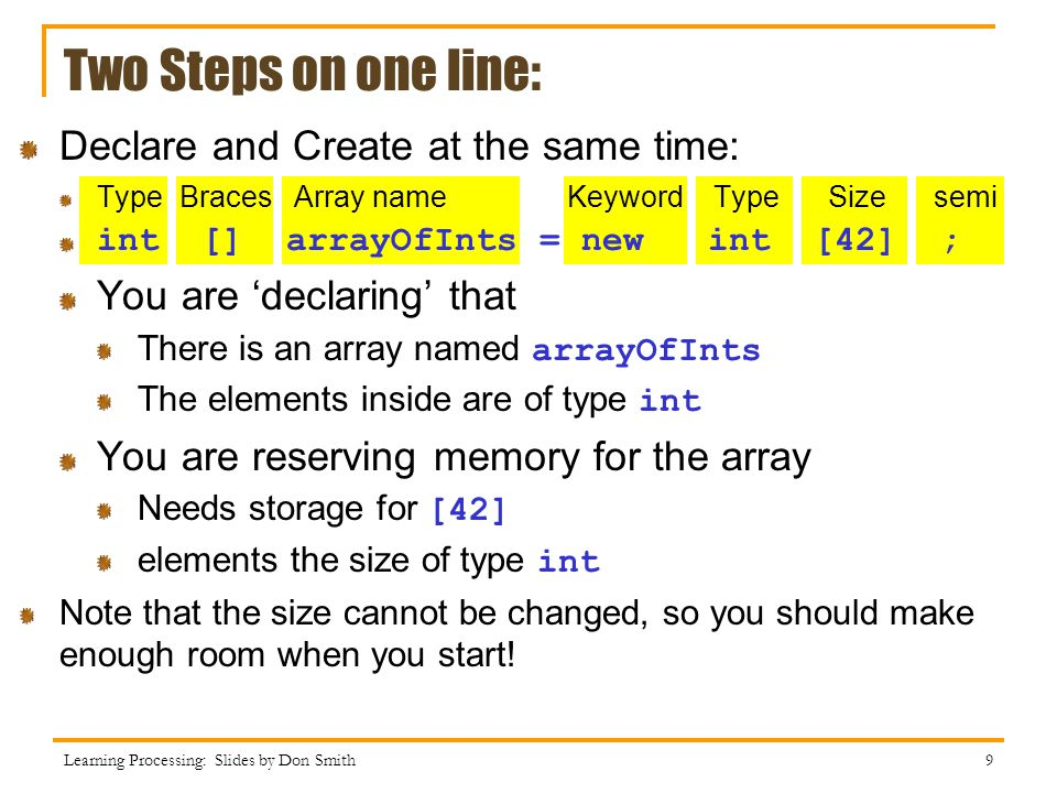 Two Steps on one line: Declare and Create at the same time: