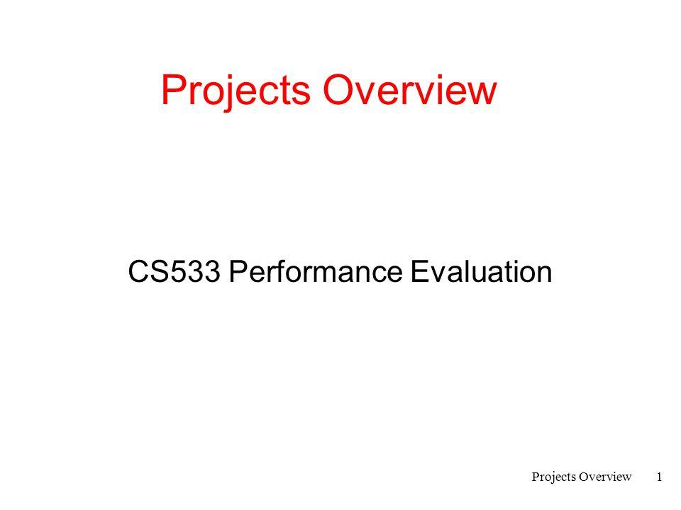 CS533 Performance Evaluation