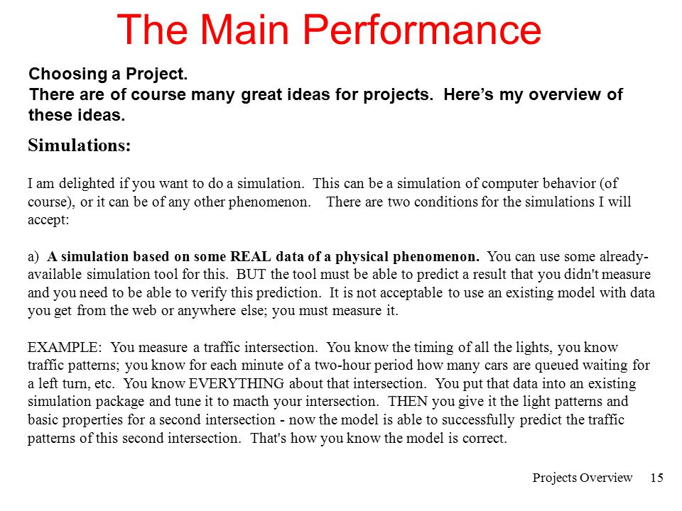The Main Performance Simulations: Choosing a Project.