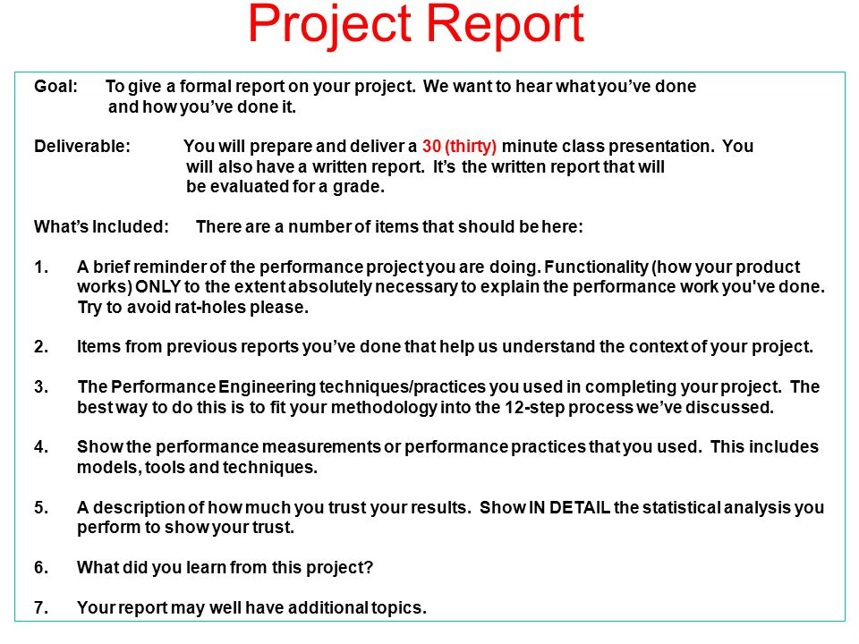 Project Report Goal: To give a formal report on your project. We want to hear what you've done.