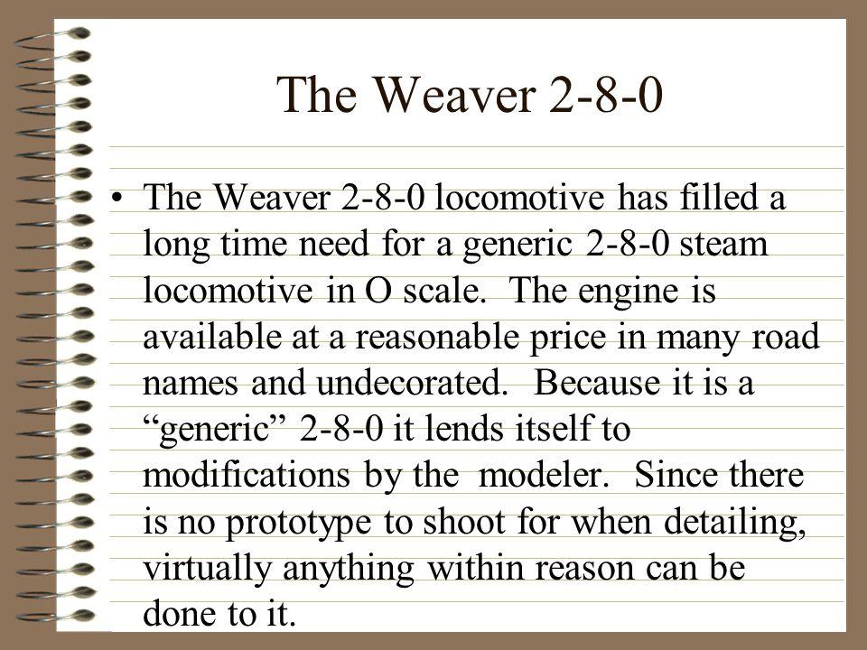 The Weaver 2-8-0