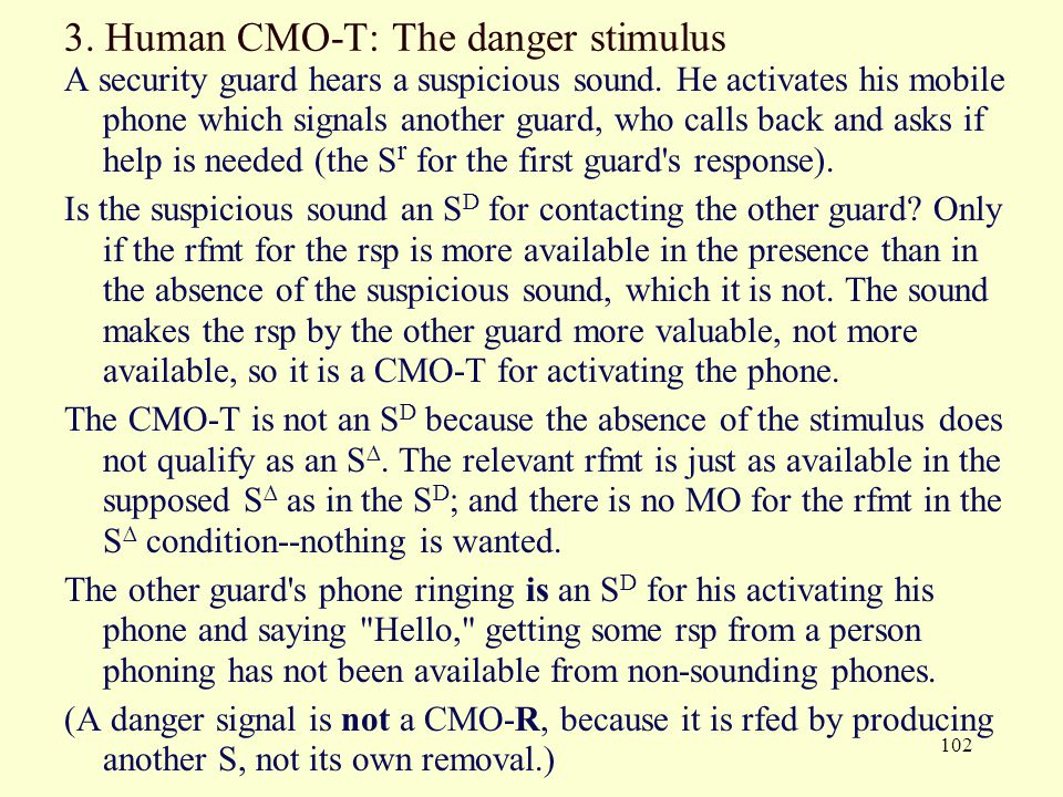 3. Human CMO-T: The danger stimulus