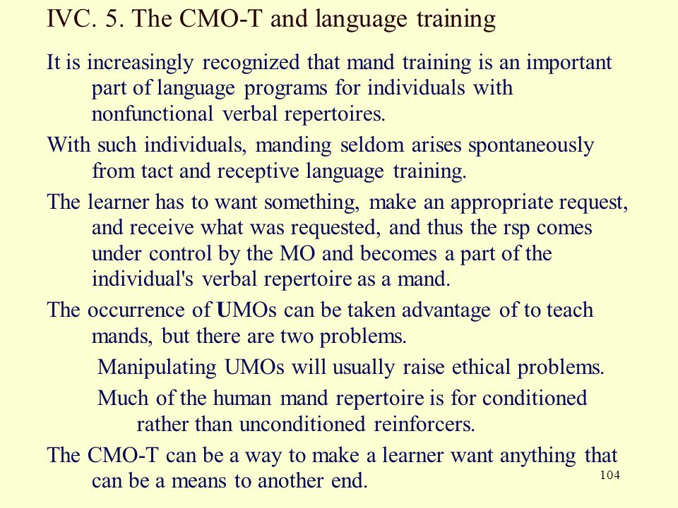 IVC. 5. The CMO-T and language training