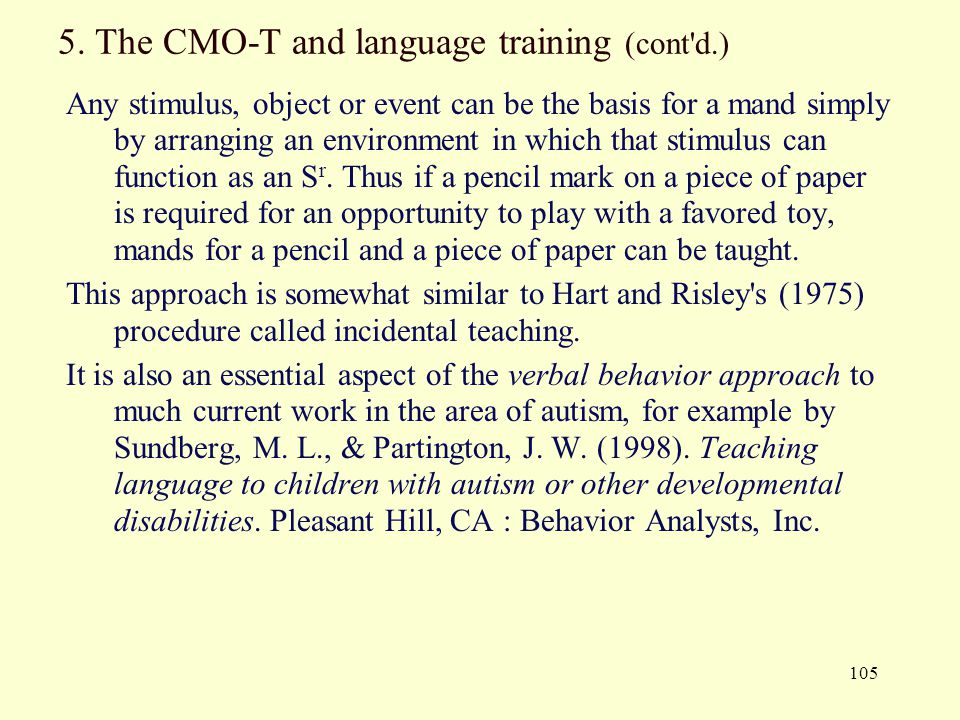 5. The CMO-T and language training (cont d.)