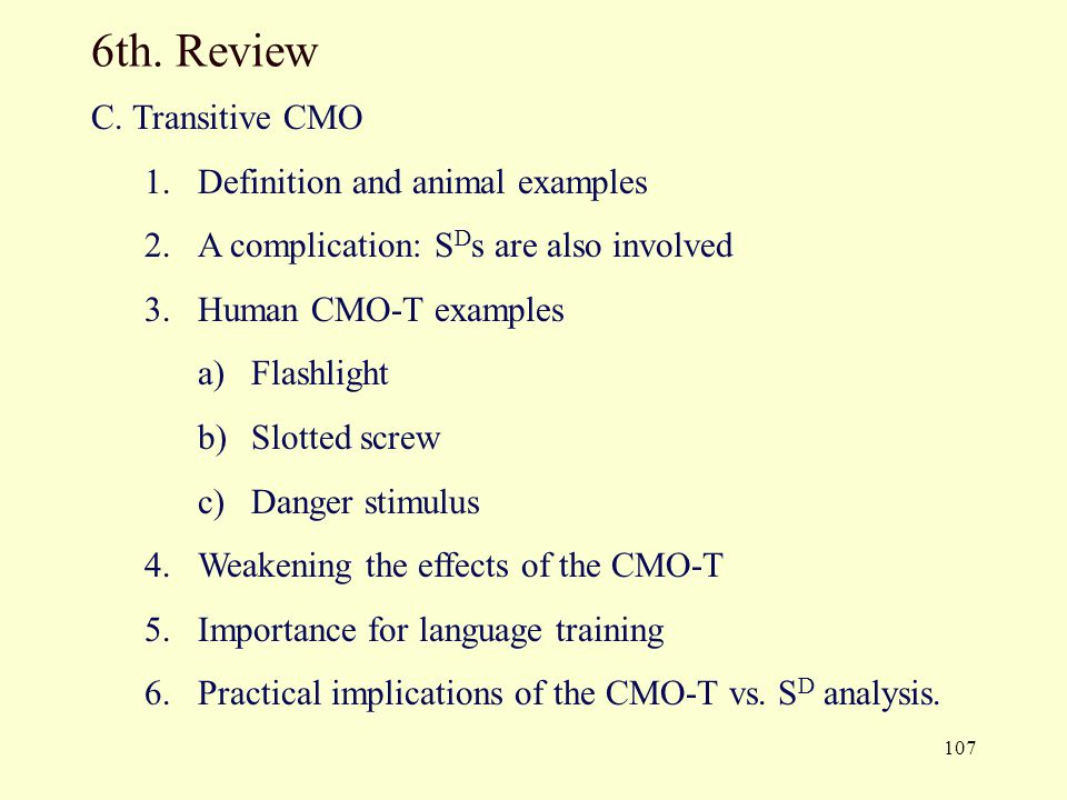 6th. Review C. Transitive CMO Definition and animal examples