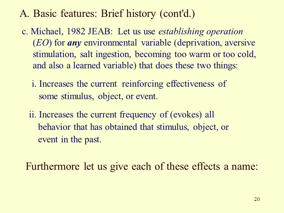 A. Basic features: Brief history (cont d.)