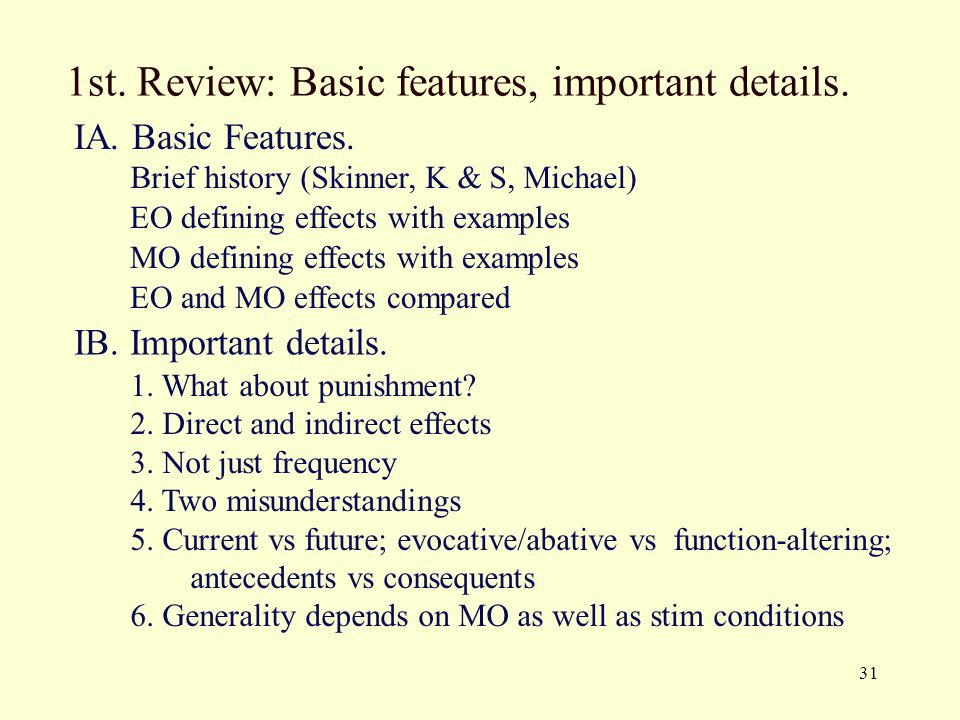 1st. Review: Basic features, important details.